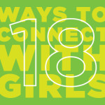18 Intentional Ways to Connect with the Girls in Your Ministry