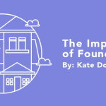The Importance of Foundations
