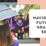 Navigating the Future with Graduating Seniors