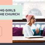 Reaching Girls Beyond the Church